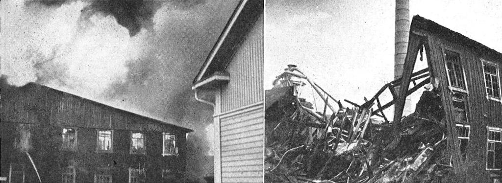 Klo 20.25 otetussa vasemmassa kuvassa näkyy oikealla konttorirakennuksen nurkka. Rakennus paloi sisäpuolelta melko tyhjäksi, mutta ulkoseinät jäivät pystyyn.