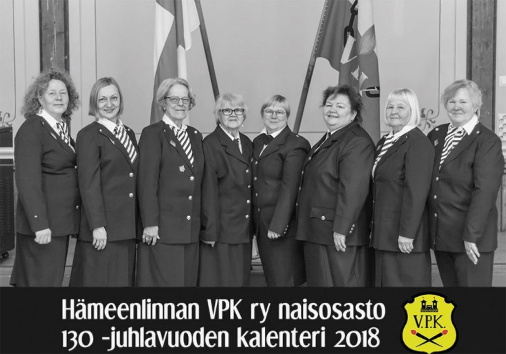 Hämeenlinnan VPK:n naisosasto teki 130-vuotispäivien kunniaksi juhlakalenterin vuodelle 2018.